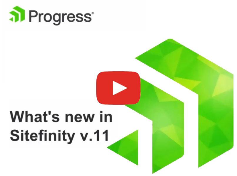 What's new in Sitefinity v11
